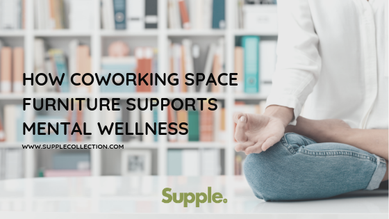 coworking space furniture mental wellness