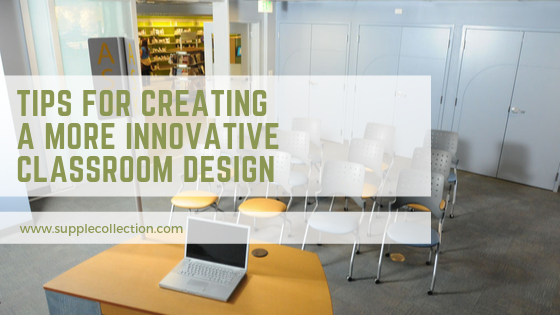 innovative classroom design tips